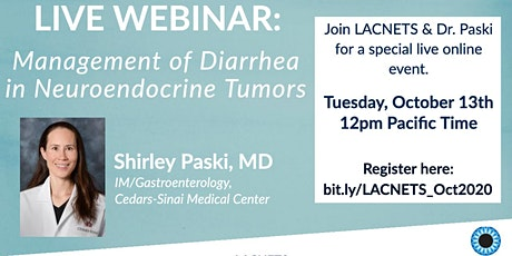 "Live Webinar: ""Management of Diarrhea in NETs"" with Dr. Shirley Paski tickets"