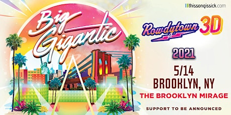 Big Gigantic – Rowdytown 3D tickets
