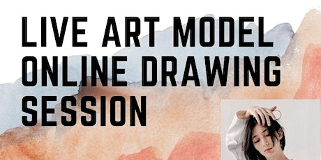 Live Art Model Drawing Session Online - Aug 8th tickets