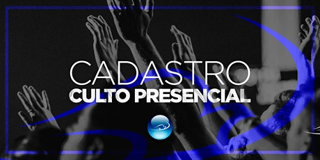 CULTO PRESENCIAL DOM 09/08 - 19h ingressos