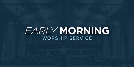Early Morning Worship Service tickets