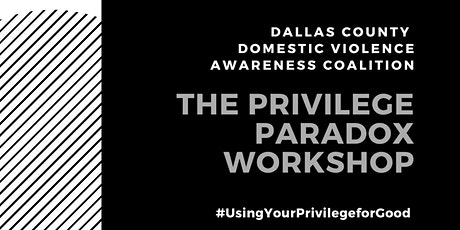 Paradox of Privilege: Using your Privilege to Help Marginalized Communities tickets