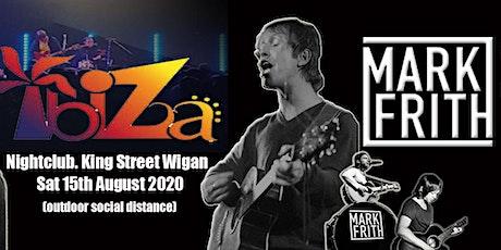Mark Frith @ Ibiza Bar Nightclub tickets