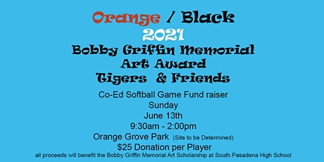 Bobby Griffin Memorial Art Award  Co-Ed Softball Fundraiser tickets