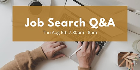 Job searching Q&A - free session to ask any questions you have! tickets