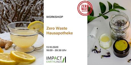 Zero Waste Hausapotheke – Schnell wieder gesund werden Tickets