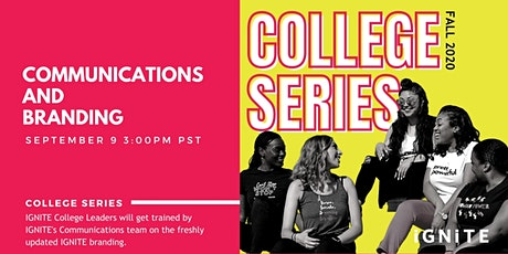 College Series: Communications and Branding tickets