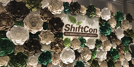 ShiftCon Eco-Wellness Influencer Conference 2020 - #VirtualShift tickets