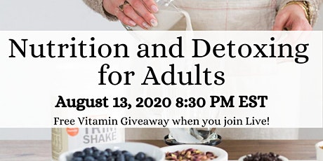 Nutrition and Detoxing for Adults tickets