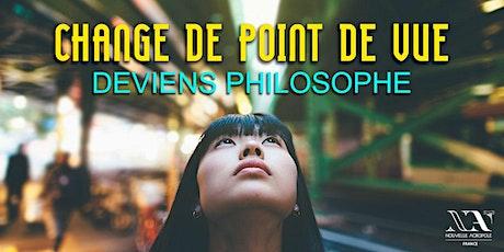 Change de point de vue : atelier de philosophie pratique billets