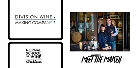 MEET the MAKER: The Wines (and Winemaker) of DIVISIONS WINE CO. (Oregon) tickets