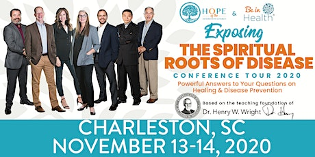Exposing the Spiritual Roots of Disease Tour- Nov 2020-Charleston, SC tickets