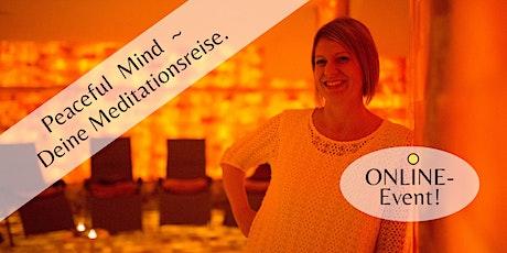 Peaceful Mind | ONLINE LIVE Energiereise [geführte Meditation] tickets