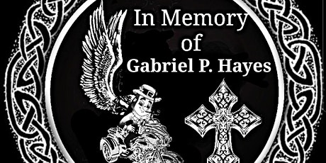 2nd Annual Gabriel P. Hayes Memorial Ride tickets