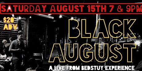 BLACK AUGUST-a Live Outside Stand Up Experience tickets