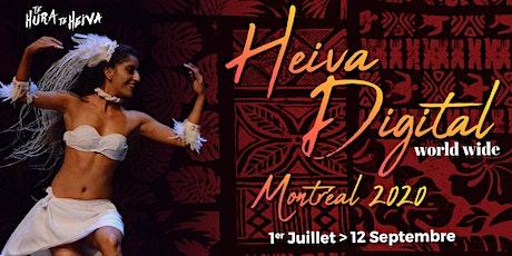 Heiva digital Inscription OPEN > 10 Août  - Montréal 2020 billets