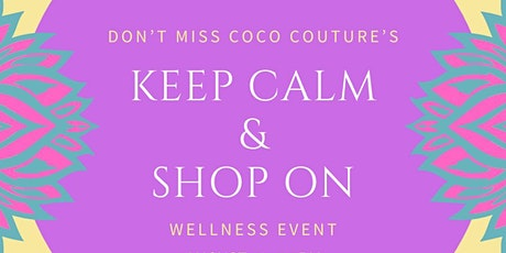 Keep Calm Shop On Event at CoCo Couture tickets