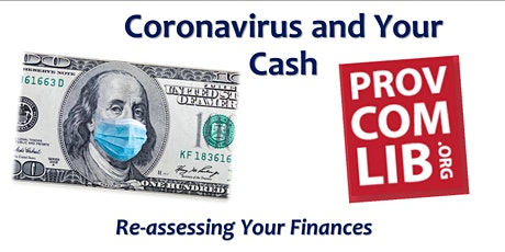Corona Virus and Your Cash: Reassessing Your Finances tickets