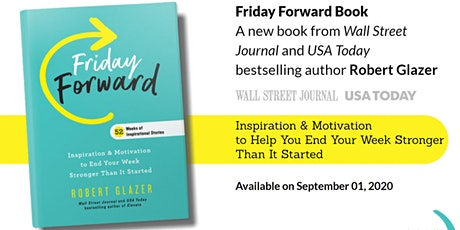 Friday Forward by Robert Glazer - Virtual Launch Party tickets
