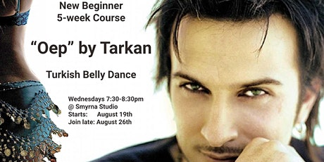 "Beginner Belly Dance - ""Oep"" by Turkish Megastar Tarkan tickets"