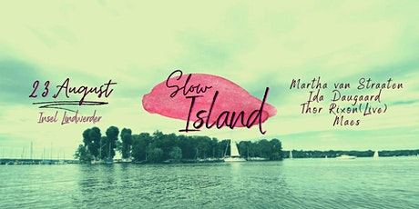 Slow Island Open Air - Martha van Straaten, Ida Daugaard, Thor Rixon(Live) Tickets