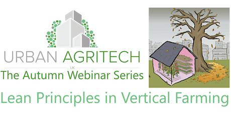 UKUAT Webinar: Lean Principles in Vertical Farming tickets