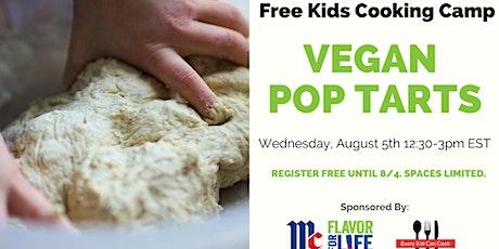 Free Kids Cooking Class / Camp - VEGAN POP TARTS tickets