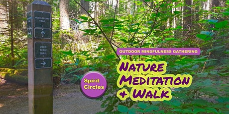 Nature Meditation & Walk:  Sunday August 9 @10:30am tickets