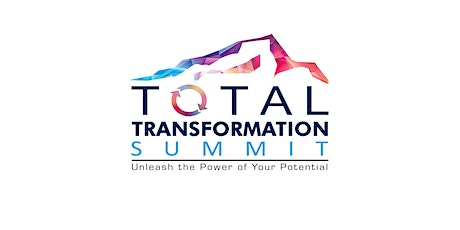 Total Transformation Summit - September 11-12, 2020  in Wichita, KS tickets