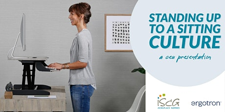 Standing Up to a Sitting Culture: A CEU Presentation tickets
