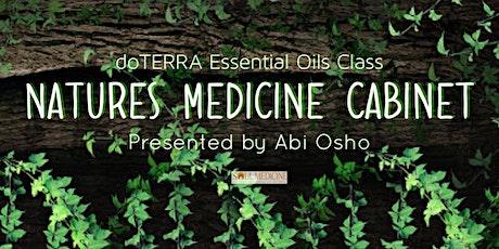 Soul Medicine -  - Nature's Medicine Cabinet & doTERRA Online Class tickets