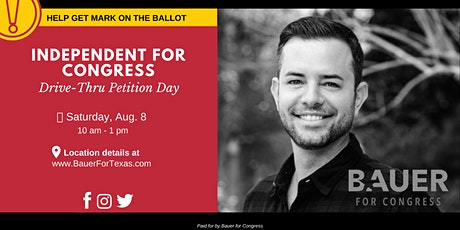 Independent for Congress Petition Day (Drive-Thru) tickets