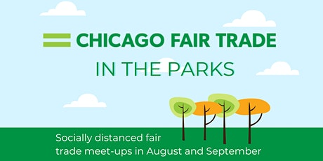 Chicago Fair Trade in the Parks-North Side Edition tickets