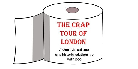 The Crap Tour of London: a virtual tour of a historic relationship with poo tickets