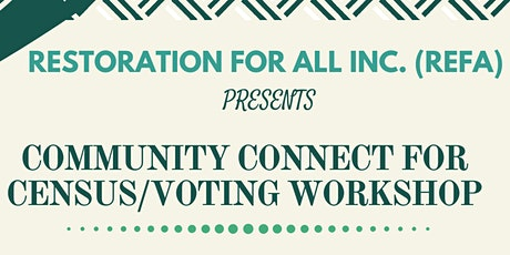Community Connect for Census/Voting Workshop tickets
