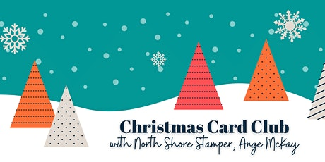 North Shore Stamper Christmas Card Club tickets