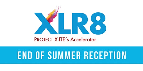 XLR8 - End of Summer Reception tickets
