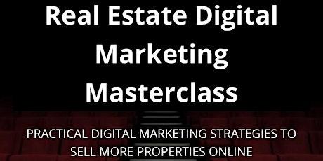 Real Estate Digital Marketing Masterclass tickets