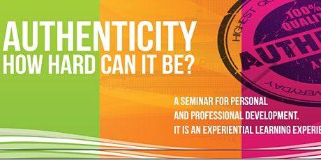 Authenticity; How Hard Can it Be? tickets