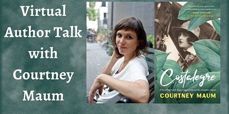 Virtual Author Talk with Courtney Maum tickets