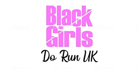 Black Girls Do Run UK Let's run/walk Regents Park tickets