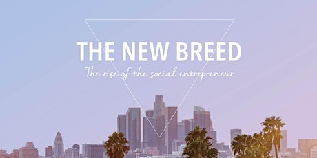 Director Q+A- The New Breed: The Rise of the Social Entrepreneur tickets