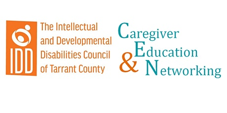 Caregiver Education & Networking: Navigating the IDD Service System-PART 2 tickets