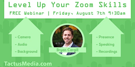 FREE Webinar: Level-Up Your Zoom Skills with Tactus Media tickets