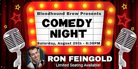 BLOODHOUND BREW COMEDY NIGHT - Headliner: Ron Feingold - SPECIAL ENGAGEMENT tickets