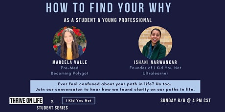 Finding Your Why - I Kid You Not Masterminds Student Series tickets