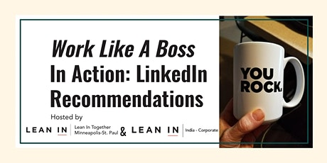 Work Like a Boss In Acton: LinkedIn Recommendations & Articles tickets