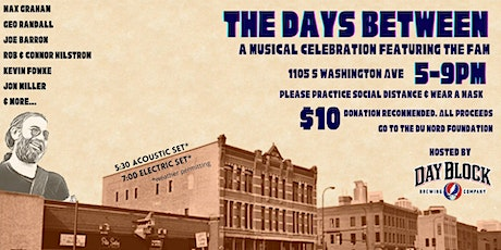 The Days Between - A Musical Celebration Featuring the Fam tickets