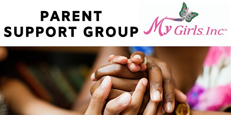 My Girls, Inc. Virtual Parent Support Group tickets
