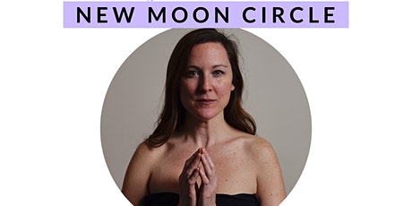 Meg Sweeten's New Moon Circle w/ Co-host Chantelle Brown tickets